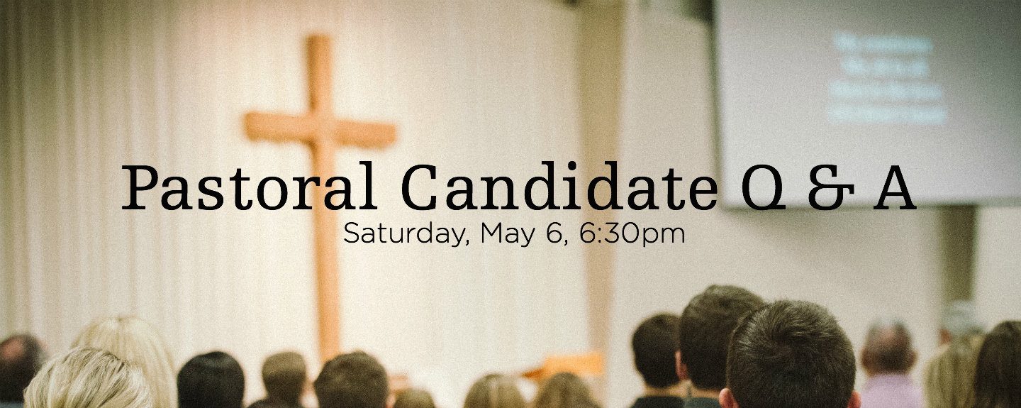 Pastoral Candidate Q & A